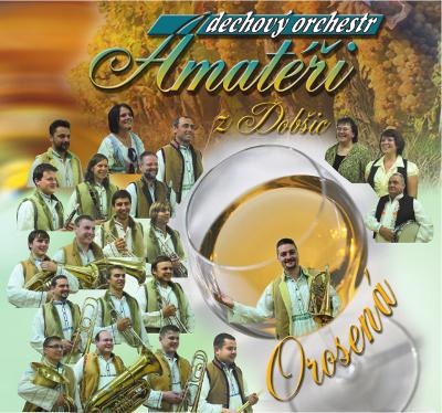 Dechový orchestr Amatéři - Orosená